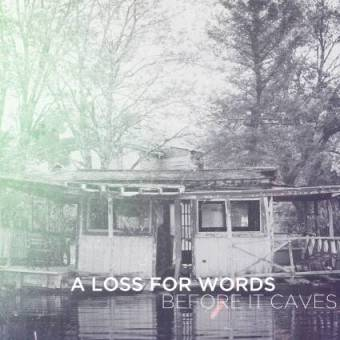 before-it-caves-a-loss-for-words-album-cover